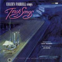 Eileen Farrell - Sings Torch Songs
