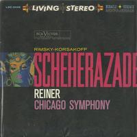 Reiner, Chicago Symphony Orchestra - Rimsky-Korsakov: Scheherazade