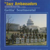 The Jazz Ambassadors of the United States Army Field Band - Gettin' Sentimental