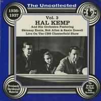 Hal Kemp and His Orchestra - The Uncollected 1936-1937 Vol. 3