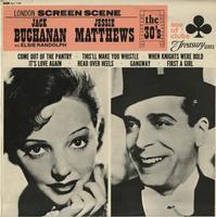 Jack Buchanan, Jessie Matthews - London Screen Scene - The 30's