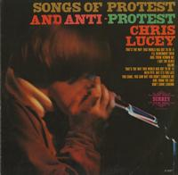Chris Lucey - Songs Of Protest and Anti-Protest