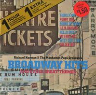 Richard Hayman & The Manhattan Pops Orchestra - Broadway Hits
