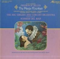 Del Mar, BBC Singers and Concert Orchestra - Delius: The Magic Fountain