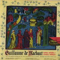 The Collegium Musicum of The University of Illinois - Guillaume De Machaut: Motets, Ballades, Virelais and Rondeaux