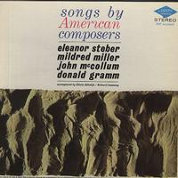 Eleanor Steber, Mildred Miller, John McCollom, Donald Gramm - Songs by American Composers