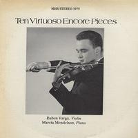 Ruben Varga, Marcia Mendelson - Ten Virtuoso Encore Pieces