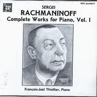 Francois-Joel Thiollier - Rachmaninov: Complete Works Ffor Piano Vol. 1