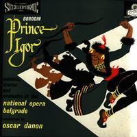 Danon, National Opera Belgrade - Borodin: Prince Igor