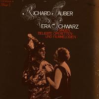 Richard Tauber and Vera Schwarz - Singen Beliebte Operetten und Filmmelodien