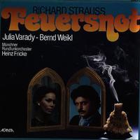 Julia Varady, Bernd Weikl, Fricke, Munich Radio Orchestra - Strauss: Feuersnot