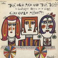 Baker, Mester, Verdi Theatre Orchestra, Trieste - Menotti: The Old Maid and The Thief