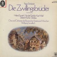 Donath, Sawallisch, Chor und Orchester der Bayerischen Staatsoper Munchen - Schubert: Die Zwillingsbruder
