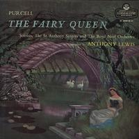 Lewis, Soloists, The St. Anthony Singers and The Boyd Neel Orchestra - Purcell: The Fairy Queen