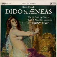 St. Anthony Singers, Lewis, English Chamber Orchestra - Purcell: Dido & AEneas