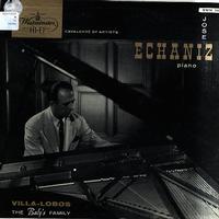 Jose Echaniz - Villa-Lobos: The Baby's Family