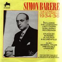 Simon Barere - The Complete HMV Recordings 1934-6