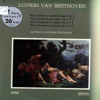 Le Trio A Cordes Francais - Beethoven: Trio a Cordes