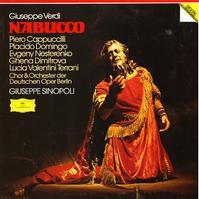 Cappuccilli, Domingo, Sinopoli, Chor & Orchester der Deutschen Opr Berlin - Verdi: Nabucco