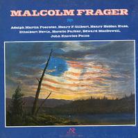 Malcolm Frager - Plays Foerster, Gilbert, Huss etc.
