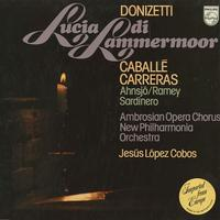 Caballe, Carreras, Lopez Cobos, New Philharmonia Orchestra - Donizetti: Lucia di Lammermoor
