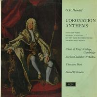 Dart, Willcocks, Choir of King's College, Cambridge, English Chamber Orchestra - Handel: Coronation Anthems