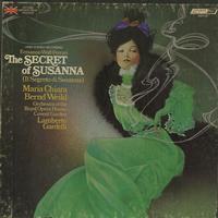 Chiara, Gardelli, Orchestra of the Royal Opera House, Covent Garden - Wolf-Ferrari: The Secret Of Susanna
