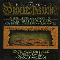 McGegan, Stadtsingechor Halle, Capella Savaria - Handel: Brockes Passion
