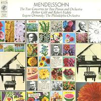 Gold, Fizdale, Ormandy, The Philadelphia Orchestra - Mendelssohn: The Two Concertos for Two Pianos and Orchestra