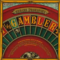 Rozhdestvensky, Soloists, Chorus and Orchestra of the All-Union Radio - Prokofiev: The Gambler