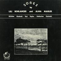 Ciesinski, Taylor, Ciesinski - Songs by Lili Boulanger and Alma Mahler
