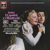 Baltsa, Muti, Orchestra and Chorus of Royal Opera House, Covent Garden - Bellini: I Capuleti e I Montecchi