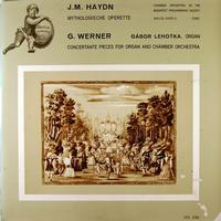 Erdelyi, Chamber Orchestra of the Budapest Philharmonic Society - J.M.Haydn: Mythologische Operette etc.