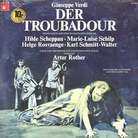 Scheppan, Rother, Chor und Orchester der Deutschen Oper Berlin - Verdi: Der Troubadour