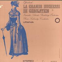 Zareska, Leibowitz, Soloists, Pasdeloup Orchestra - Offenbach: La Grande Duchesse de Gerolstein