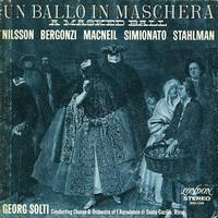 Nilsson, Solti, Chorus and Orchestra of L'Accademia di Santa Cecilia, Rome - Verdi: Una Ballo in Maschera