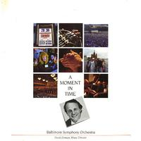 Zinman, Baltimore Symphony Orchestra - A Moment In Time