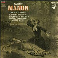 Micheau, Wolff, Chorus and Orchestra of L'Opera-Comique, Paris - Massenet: Manon