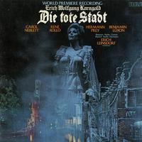 Neblett, Leinsdorf, Munich Radio Orchestra - Korngold: Die Tote Stadt