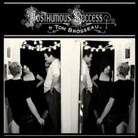 Tom Brosseau - Posthumous Success