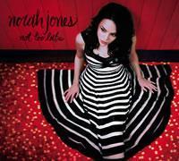 Norah Jones - Not Too Late -  Hybrid Stereo SACD