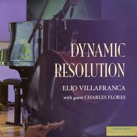 Elio Villafranca & Charles Flores - Dynamic Resolution -  Vinyl LP with Damaged Cover