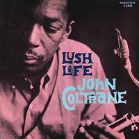 John Coltrane - Lush Life -  200 Gram Vinyl Record
