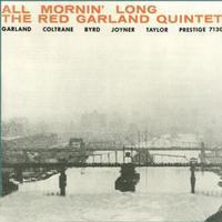 The Red Garland Quintet - All Mornin' Long