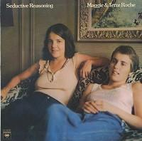 Maggie and Terre Roche - Seductive Reasoning