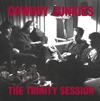 Cowboy Junkies - The Trinity Session -  200 Gram Vinyl Record