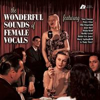 The Wonderful Sounds of Female Vocals / Various Artists
