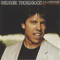 George Thorogood And The Destroyers - Bad To The Bone -  180 Gram Vinyl Record