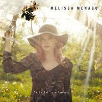 Melissa Menago - Little Crimes