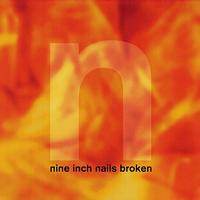 Nine Inch Nails (NIN) - Broken